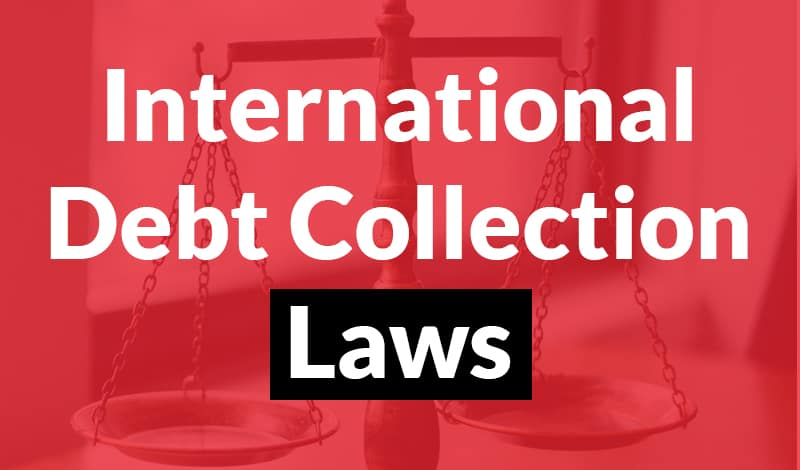 International Debt Collection Laws - 1